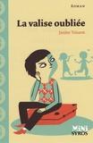 Janine Teisson - La valise oubliée.