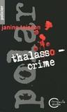 Janine Teisson - Thalasso-crime.