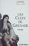 Janine Villars - Les clefs de Grenade.