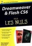 Janine Warner et Ellen Finkelstein - Dreamweaver & Flash CS6 pour les Nuls.