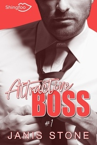 Janis Stone - Attractive Boss Tome 1.