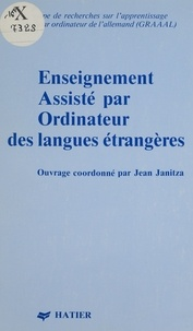Janitza - Enseignement assisté par ordinateur des langues étrangères - Théories, pratiques, perspectives.