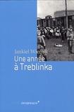 Jankiel Wiernik - Une année à Treblinka.