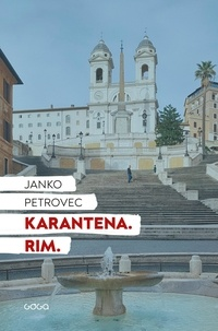 Janko Petrovec - Karantena. Rim..