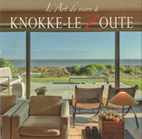 Janneke Sinot - L'art de vivre a Knokke-le Zoute.