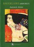 Jannick Alimi - Baudelaire amoureux.