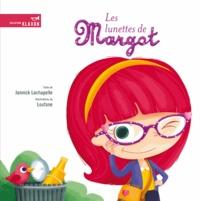 Jannick Lachapelle et  Loufane - Les lunettes de Margot.