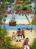 Jano - Les fabuleuses dérives de la Santa Sardinha Tome 1 : .