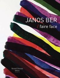 Janos Ber - Janos Ber - Faire face.