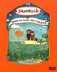 Janosch - Komm, wir finden einen Schatz - Die Geschichte, wie der kleine Bär und der kleine Tiger das Glück der Erde suchen.