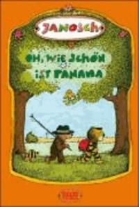 Janosch - Oh, wie schön ist Panama. Druckschrift. SuperBuch - Die Geschichte, wie der kleine Tiger und der kleine Bär nach Panama reisen.