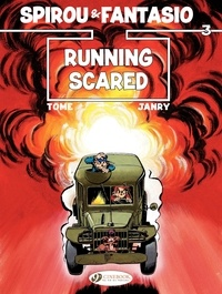 Janry et  Tome - An Adventure of Spirou and Fantasio Tome 3 : Running Scared.