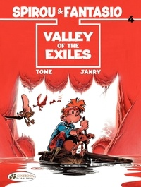 Janry et  Tome - An Adventure of Spirou and Fantasio Tome 4 : Valley of the exiles.