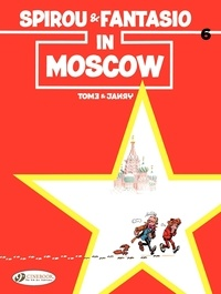 Janry et  Tome - An Adventure of Spirou and Fantasio Tome 6 : Spirou & Fantasio in Moscow.