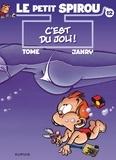 """Janry et  Tome - Le Petit Spirou Tome 12 : C'est du joli ! - Précédé de """"Grand-Mamy, quel numéro !""""."""