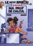 Janry et  Tome - Le Petit Spirou Tome 3 : Ma prof de calcul.