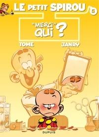 Janry et  Tome - Le Petit Spirou Tome 5 : Merci qui ?.