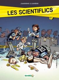 Janssens et Serge Carrère - Les scientiflics Tome 1 : .