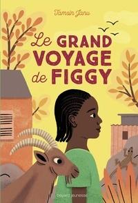 Janu Tamsin - Le grand voyage de Figgy.