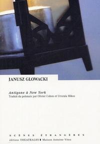 Janusz Glowacki - Antigone à New York.