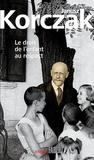 Janusz Korczak - Le droit de l'enfant au respect - Suivi de la Convention des Nations Unies relative aux droits de l'enfant.