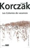 Janusz Korczak - Les colonies de vacances - Moïshele, Yossele et Sroule ; Youzek, Yanek et Franek.