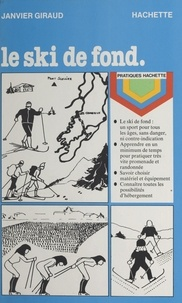 Janvier Giraud et  Sylve - Le ski de fond.