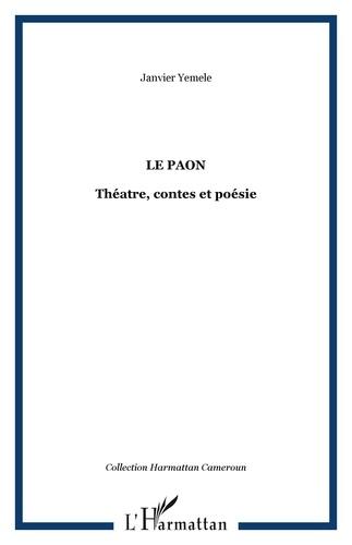 Janvier Yemele - Le paon - Théatre, contes et poésie.