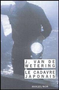Janwillem Van de Wetering - Le Cadavre japonais.