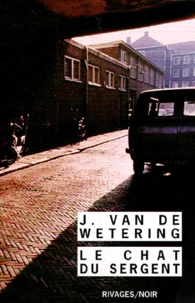 Janwillem Van de Wetering - Le Chat du sergent.