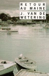 Janwillem Van de Wetering - Retour au Maine.