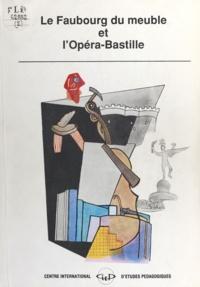Jany Baudet et Annick Botaya - Le Faubourg du meuble et l'opéra Bastille.