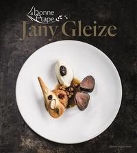 Jany Gleize - La bonne étape.