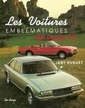 Jany Huguet - Les voitures emblématiques des années 70.
