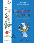 Jany Rosset - Les bonnes recettes de Patapon - Selon Sainte Hildegarde.