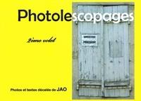 Jao - Photolescopages 2ème volet - 2ème volet.