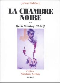 Deedr.fr La chambre noire ou Deb Moulay Chérif Image
