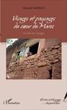 Jaouad Mdidech - Visages et paysages au coeur du Maroc - Carnets de voyages.