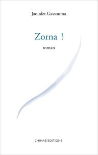 Jaoudet Gassouma - Zorna !.