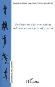 Jaoued Bouslimi et Jean-Claude Pineau - Evaluation des gymnastes adolescentes de haut niveau.