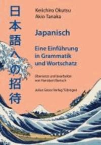 Japanisch - Eine Einführung in Grammatik und Wortschatz.