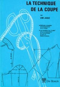 Jaque Line - La technique de la coupe.