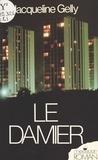 Jaqueline Gelly - Le Damier.