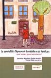 Jaqueline Wendland et Emilie Boujut - La parentalité à l'épreuve de la maladie ou du handicap : quel impact pour les enfants ?.