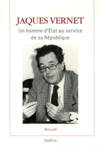 Jaques Vernet - Jaques Vernet - Un homme d'Etat au service de sa République. 1 DVD