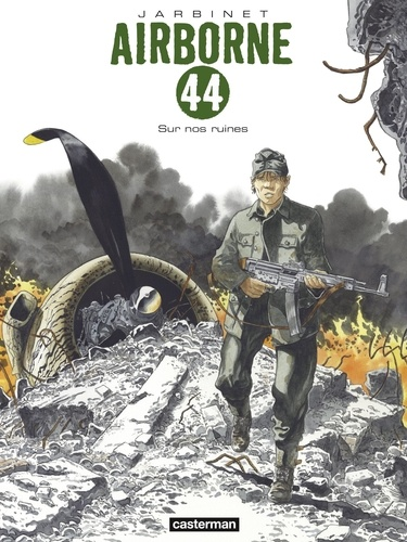 Airborne 44 Tome 8 - Sur nos ruines Jarbinet - Format PDF - 9782203199453 - 10,99 €