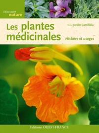 Jardin Camifolia - Les plantes médicinales - Histoire et usages.