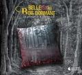 Anne Gaël Gauducheau et Mihaï Trestian - Belle(s) au Bois Dormant. 1 CD audio