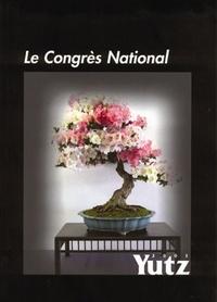 Jardin Press - Le congrès national de Yutz 2003.