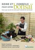 Jardin Press - Soins et conseils pour votre bonsaï.